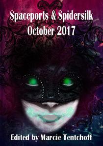 Spaceports & Spidersilk: October 2017