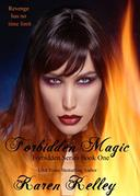 Forbidden Magic: Forbidden Series Book One