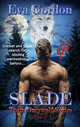 Slade, Team Greywolf Series, Book 1