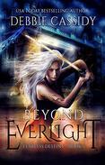 Beyond Everlight: an Urban Fantasy Novel