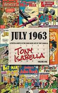 July 1963: A Pivotal Month in the Comic Book Life of Tony Isabella