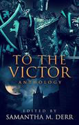 To the Victor