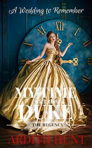 My Time with The Duke: A Christmas Regency Wedding to Remember