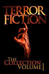 Terrorfiction The Collection Volume 1