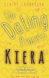 The Dating Process: Kiera
