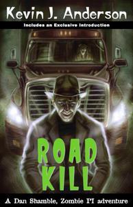 Road Kill: A Dan Shamble Adventure