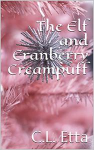 The Elf and Cranberry Creampuff