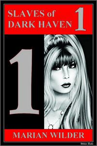 Slaves of Dark Haven 1