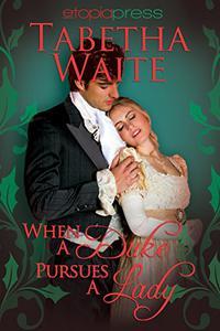 When a Duke Pursues a Lady