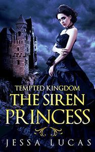 The Siren Princess: A Reverse Harem Serial