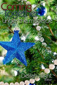 Coming Together: Under the Mistletoe
