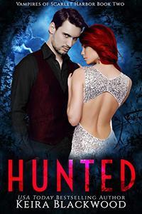 Hunted: A Vampire Paranormal Romance