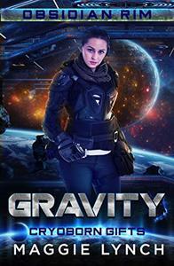 Gravity: Cryoborn Gifts