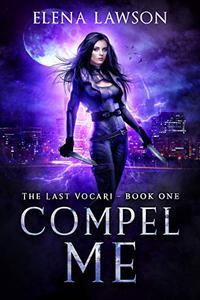 Compel Me: A Reverse Harem Vampire Romance