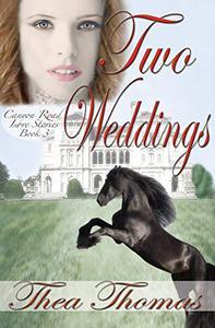 Two Weddings: Contemporary Sweet Romance