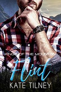 FLINT (Kings of the Mountain #2): a curvy, insta love mountain man short romance