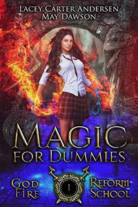 Magic For Dummies: A Paranormal Reverse Harem Romance