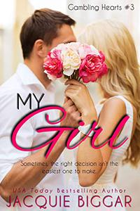 My Girl: Gambling Hearts- Book 3