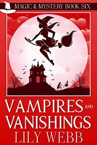 Vampires and Vanishings: Paranormal Cozy Mystery