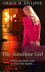 The Sunshine Girl: A funny, heartwarming and nostalgic story.