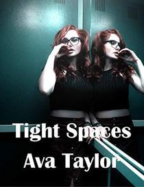 Tight Spaces