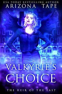 Valkyrie's Choice