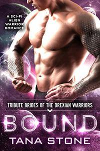 Bound: A Sci-Fi Alien Warrior Romance