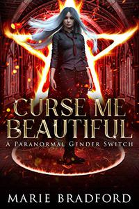 Curse Me Beautiful: A Paranormal Academy Bully Romance