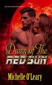 Dawn of the Red Sun