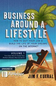 Business Around A Lifestyle Volume 1