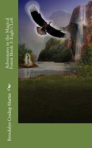Adventures in the Magical Forest Book 3: Eagle's Loft