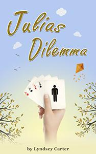 Julia's Dilemma: Romance Love Comedy