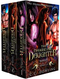 The Dharkling Daughter Boxset: The Dharkstar Dragon Saga Books 1 - 3