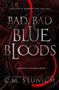 Bad, Bad Bluebloods: A High School Bully Romance
