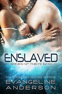 Enslaved: (Alien Scifi I/R Romance)