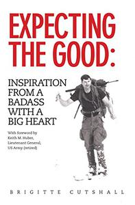 Expecting the Good: Inspiration from a Badass with a Big Heart