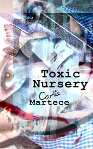 Toxic Nursery