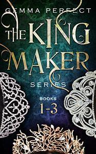 The Kingmaker Series Box-set: Books 1-3