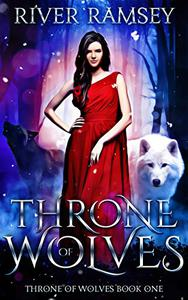 Throne of Wolves: A WhyChoose Shifter Romance