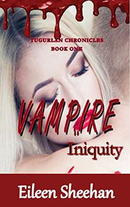 The Tugurlan Chronicles: Vampire Iniquity (Book One)