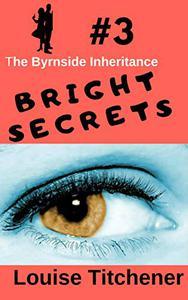 Bright Secrets