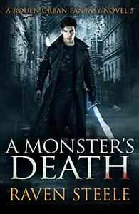 A Monster's Death: A Gritty Urban Fantasy Novel