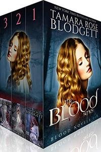 The Blood Series Boxed Set (Books 1-3): New Adult Dark Vampire Romance