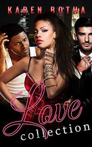 Love Collection: Daisy, Idris and Cassius, books 1 - 3 in the Love Collection, a series of edgy romantic mystery and suspense books