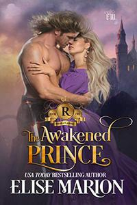 The Awakened Prince: A Historical Fantasy Romance