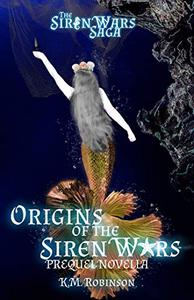 Origins of the Siren Wars
