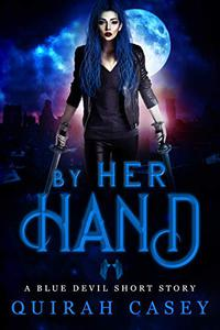 By Her Hand: A Blue Devil Short Story