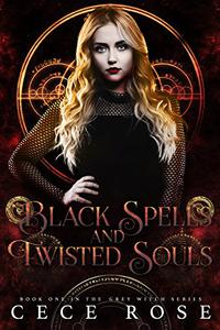 Black Spells and Twisted Souls