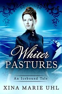 Whiter Pastures: A Nutty Novelette