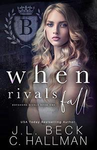 When Rivals Fall: A Bully Romance